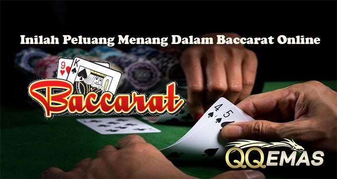 Inilah Peluang Menang Dalam Baccarat Online